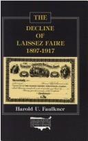 Download The decline of laissez faire, 1897-1917