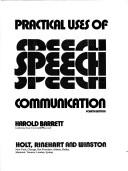 Practical uses of speech communication