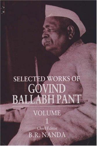 Download Selected Works of Govind Ballabh Pant