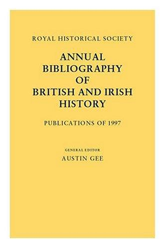 Download Royal Historical Society Annual Bibliography of British and Irish History