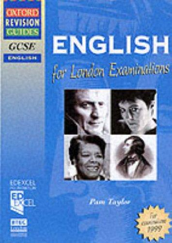 Download GCSE English for London Examinations (Oxford Revision Guides)