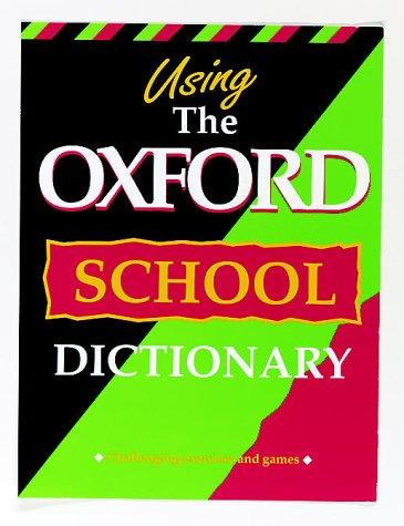 Download Using the Oxford School Dictionary
