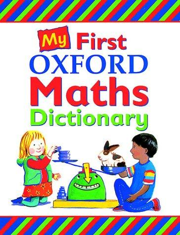 My First Oxford Maths Dictionary