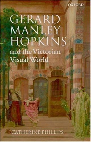 Download Gerard Manley Hopkins and the Victorian Visual World