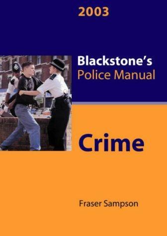 Download Crime (Blackstone's Police Manuals)