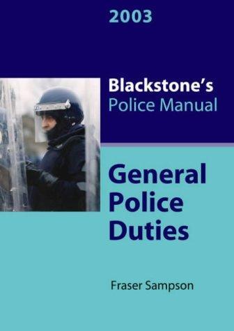 Download General Police Duties (Blackstone's Police Manuals)