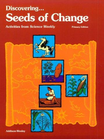 Download Discovering Seeds of Change: Activities from Science Weekly