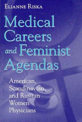 Download Medical Careers and Feminist Agendas