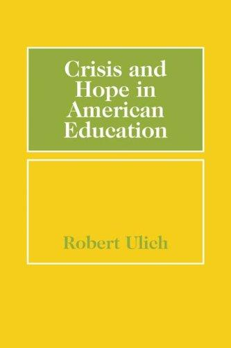 Crisis and Hope in American Education