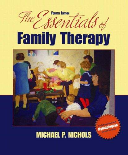 The Essentials of Family Therapy (4th Edition)