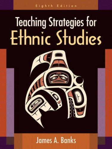 Download Teaching Strategies for Ethnic Studies (8th Edition)