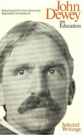 Download John Dewey, On Education
