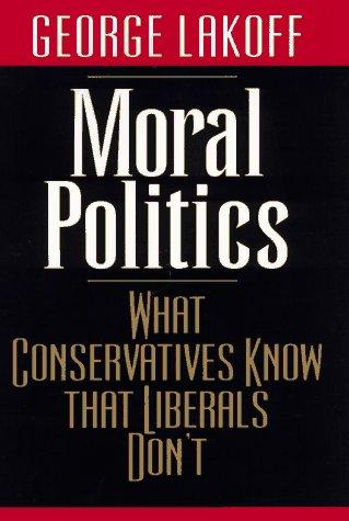 Download Moral Politics