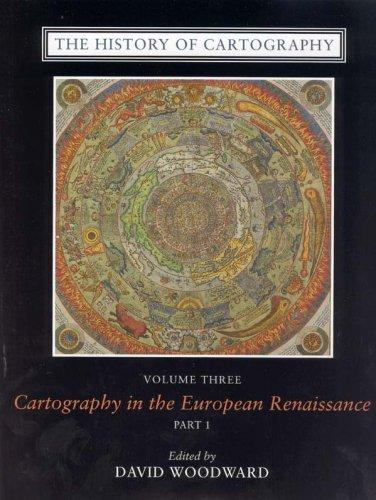The History of Cartography, Volume 3