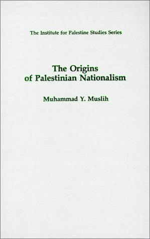 Download The origins of Palestinian nationalism