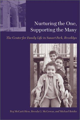 Nurturing the one, supporting the many by Peg McCartt Hess