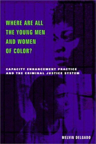 Download Where Are All the Young Men and Women of Color?