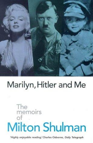 Marilyn, Hitler and Me