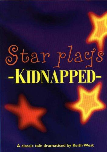 Kidnapped (Star Plays) by Robert Louis Stevenson