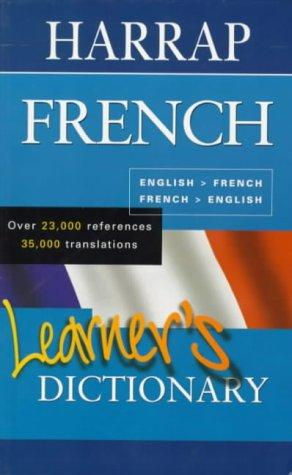 Harrap French Learner's Dictionary by Harrap