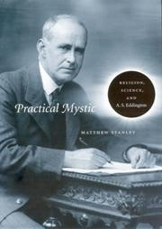 Thumbnail of Practical Mystic: Religion, Science, and A. S. Eddington
