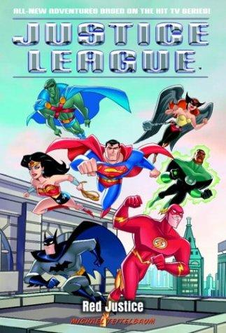 Red Justice (Justice League (TM)) by Michael Teitelbaum