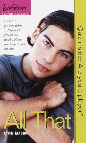 All That (Love Stories Super Edition)