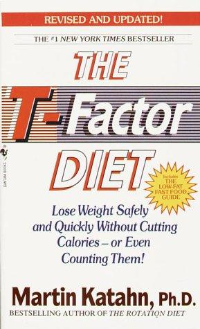 The T-factor diet by Martin Katahn