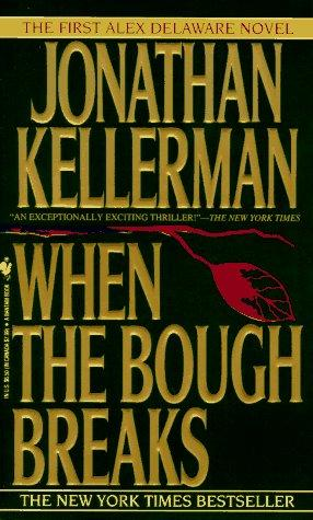 Download When the Bough Breaks (Alex Delaware Novels)
