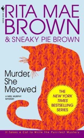 Download Murder, She Meowed (Mrs. Murphy Mysteries)