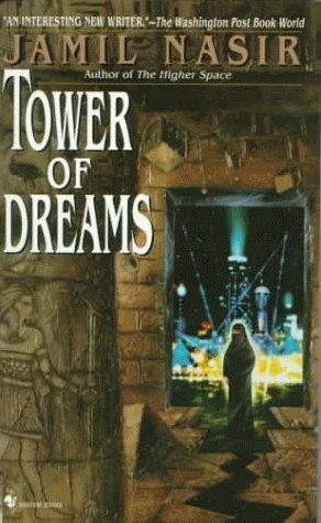Tower of Dreams by Jamil Nasir