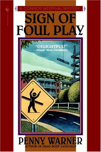 Sign of Foul Play, Warner, Penny