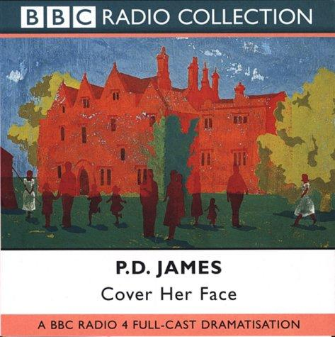 Cover Her Face (BBC Radio Collection)