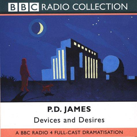 Devices and Desires (BBC Radio Collection)