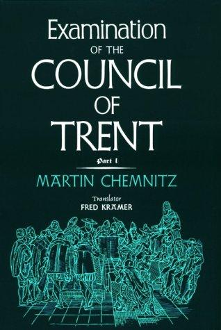 Download Examination of the Council of Trent.
