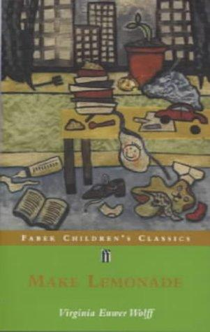 Make Lemonade (Faber Children's Classics)