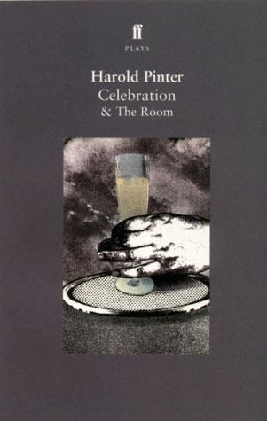 Celebration and the Room (Faber Plays)