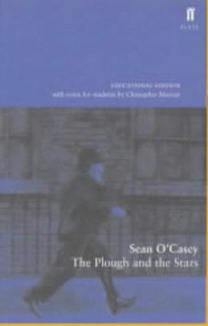The Plough and the Stars (Faber Plays) by Sean O'Casey