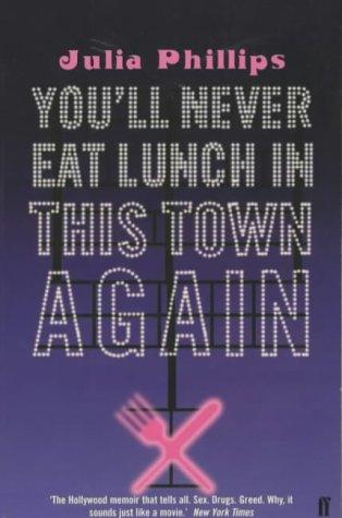 Download You'll Never Eat Lunch in This Town Again