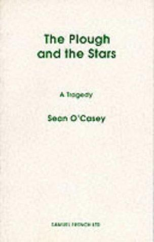Plough and the Stars (Acting Edition)