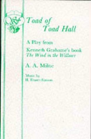 Toad of Toad Hall (Acting Edition)