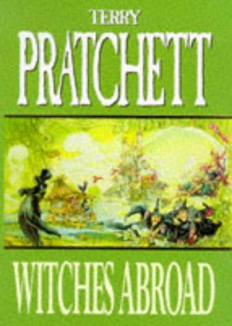 Download Witches Abroad (Discworld)