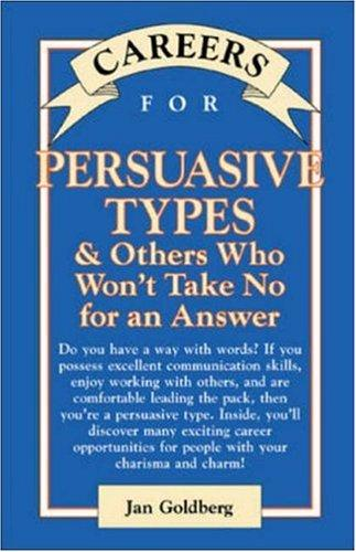 Download Careers for Persuasive Types & Others Who Won't Take No for an Answer