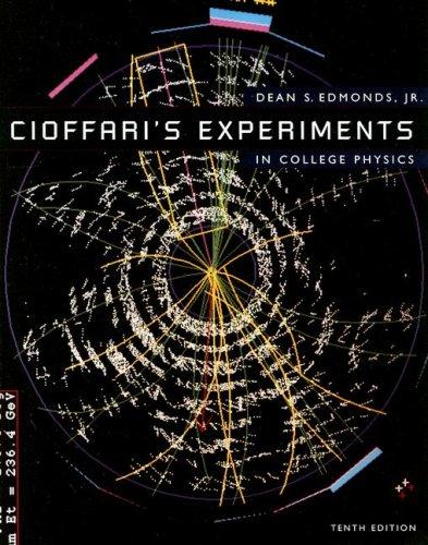 Download Cioffari's Experiments in College Physics