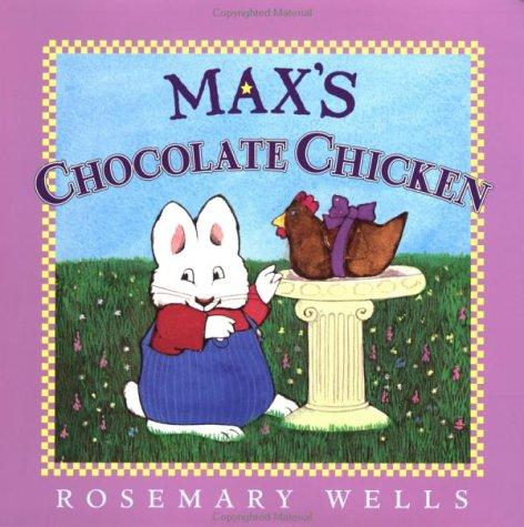 Download Max's Chocolate Chicken (Max and Ruby)