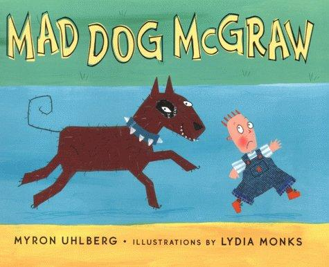 Mad Dog McGraw (Viking Kestrel Picture Books)