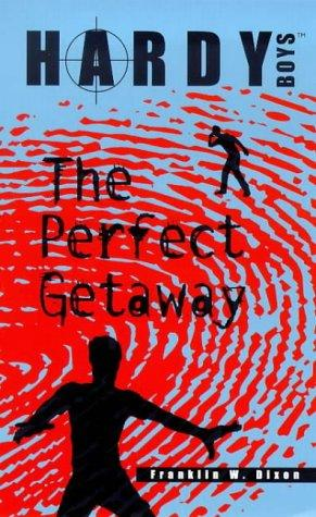 Download The Perfect Getaway (The Hardy Boys Casefiles #12)