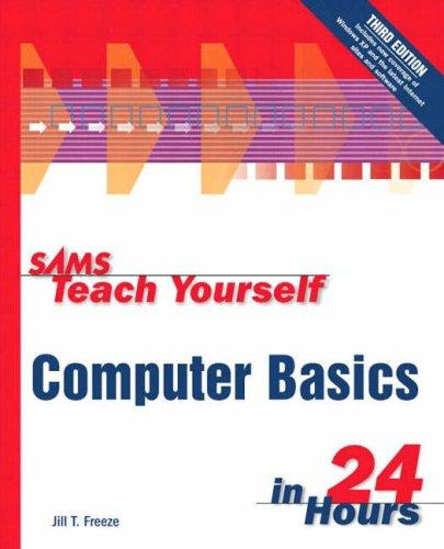 Sams Teach Yourself Computer Basics in 24 Hours (3rd Edition)