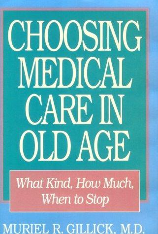 Download Choosing medical care in old age