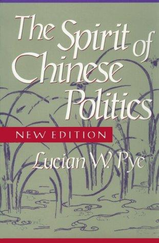 Download The spirit of Chinese politics